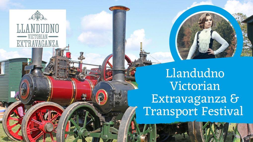 Llandudno Victorian Extravaganza & Transport Festival