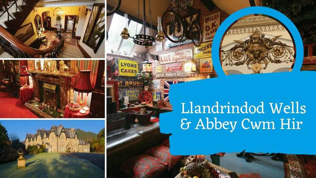 Llandrindod Wells & Abbey Cwm Hir