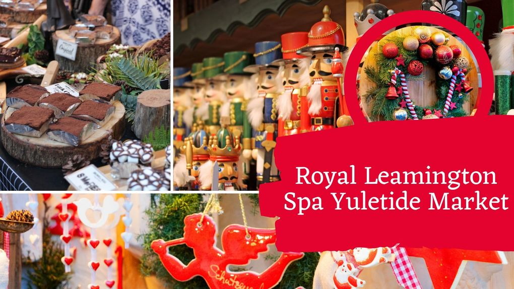 Royal Leamington Spa Yuletide Market